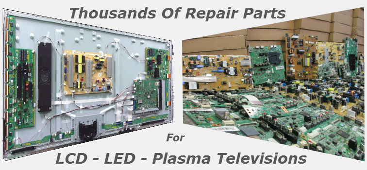 LED,LCD,Plasma TV replacement repair parts for all brands of